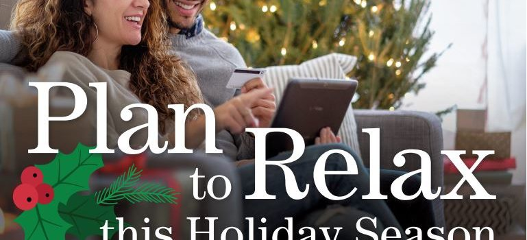 Plan to Relax this Holiday Season